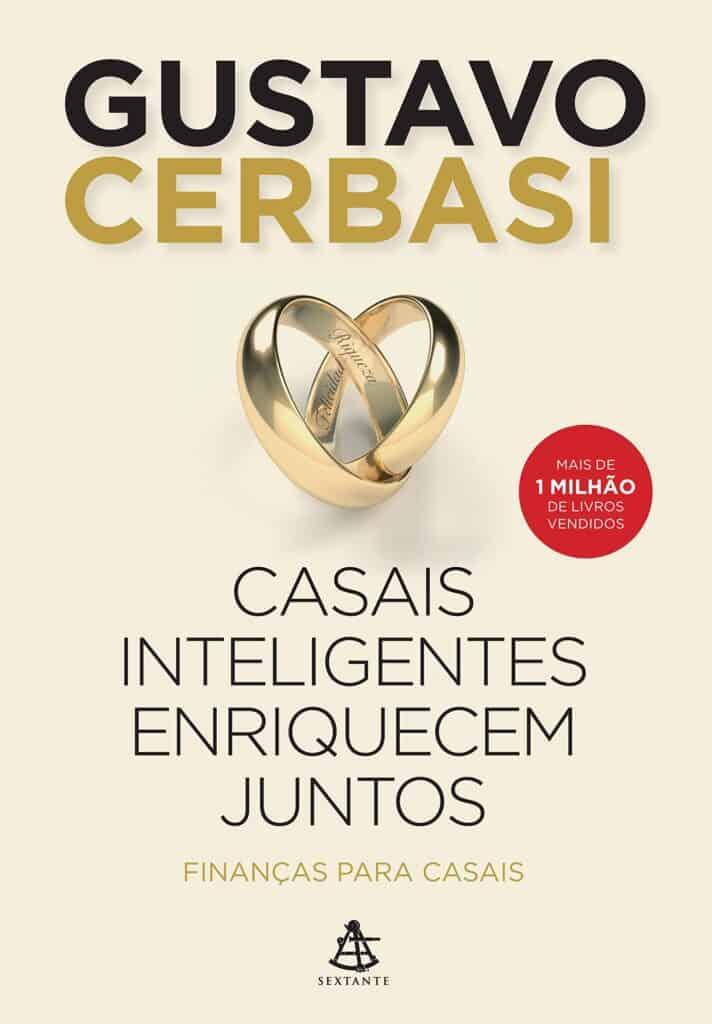 Livro Casais Inteligentes Enriquecem Juntos, de Gustavo Cerbasi