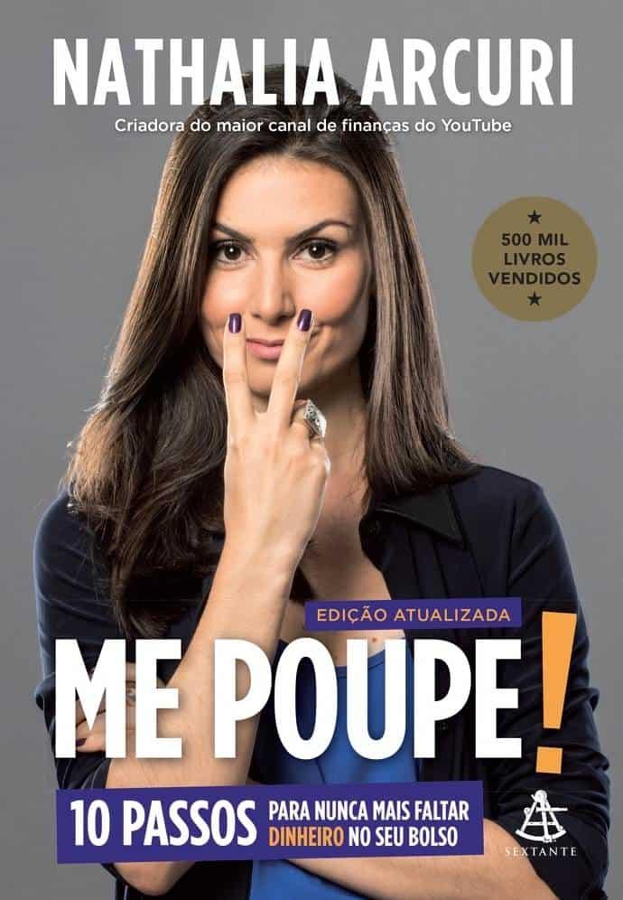livro Me Poupe!: 10 passos para nunca mais faltar dinheiro no seu bolso, de Nathalia Arcuri