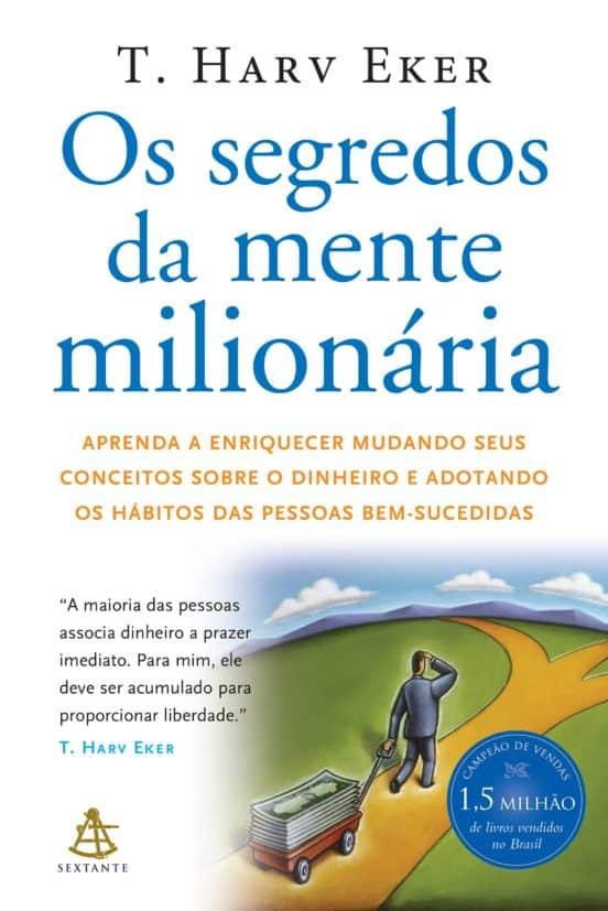 Livro Os Segredos da Mente Milionária, de Harv T. Eker