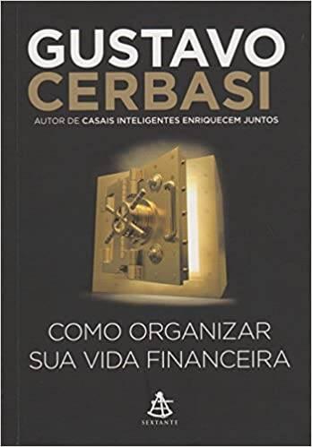 Livro Como organizar sua vida financeira de Gustavo Cerbasi