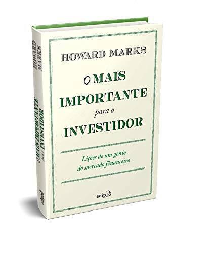 Livro o Mais importante para o investidor de Howard Marks.