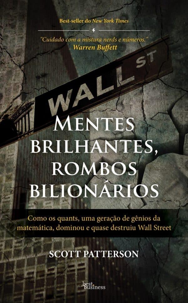 Mentes Brilhantes, Rombos Bilionários, livro para investidores