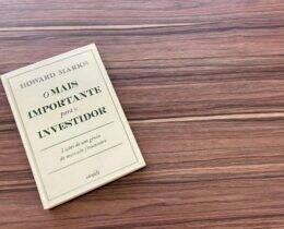 Resenha do Livro: O Mais Importante para o Investidor – Howard Marks