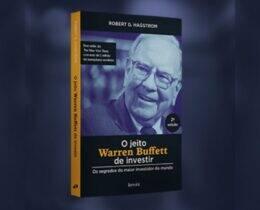 O Jeito Warren Buffett de Investir: Os Segredos do Maior Investidor do Mundo [Resumo]