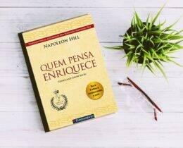 Quem Pensa Enriquece – Napoleon Hill [Resumo]