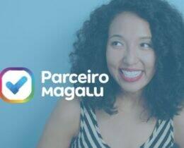Parceiro Magalu: Saiba como ganhar dinheiro com essa parceria!